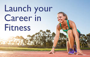 Launch your Career in Fitness